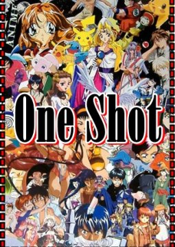 [One Shot]